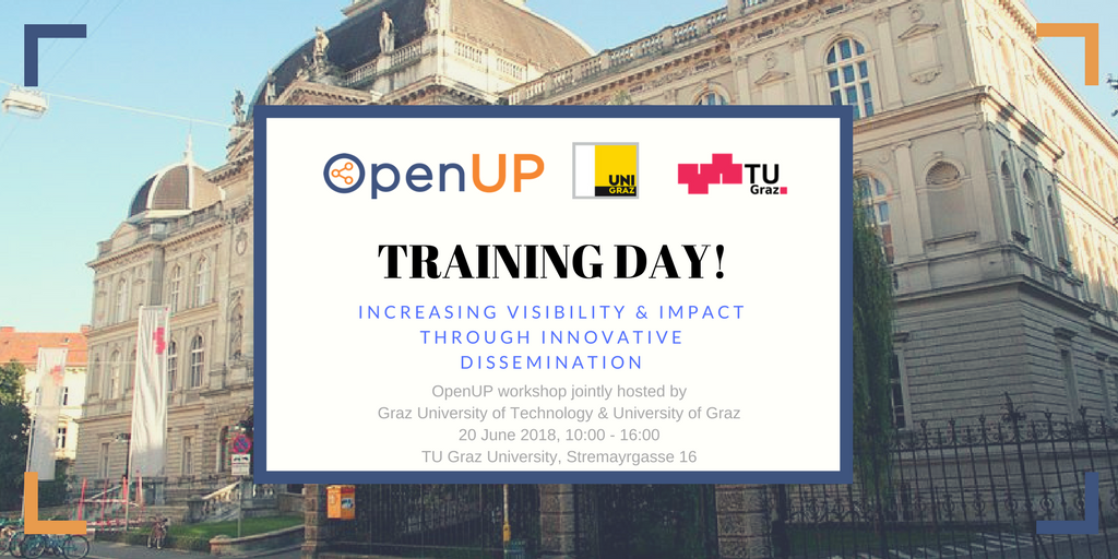 "OpenUP training workshop ""Increasing Visibility and Impact through Innovative Dissemination"""