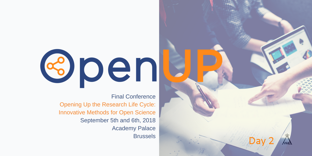 OpenUP Final Conference: 'Opening Up the Research Lifecycle: Innovative Methods for Open Science' - Day II